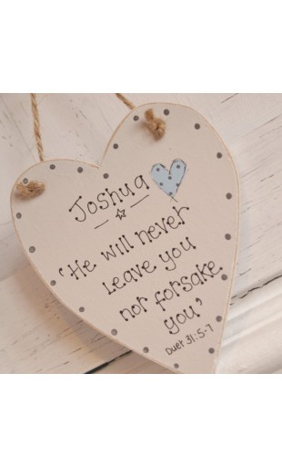 "Small heart plaque ""He will never leave you..."""